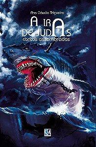 A ira de Judas (Ana Cláudia Trigueiro)
