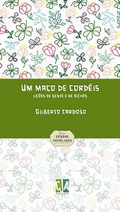 Um maço de cordéis: lições de gente e de bichos (Gilberto Cardoso)