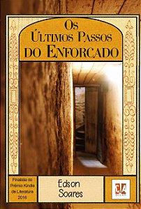 Os últimos passos do enforcado (Edson Soares)