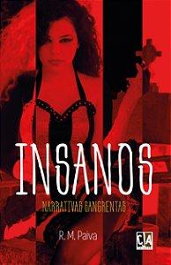 Insanos: narrativas sangrentas (RM Paiva)