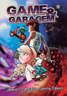 Game & Garagem (Jadson S. Pereira & Jonny Edson)