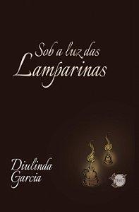 Sob a luz das lamparinas (Diulinda Garcia)