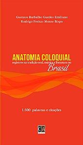 Anatomia humana coloquial no Brasil (Gustavo Emiliano & Rodrigo Bispo)