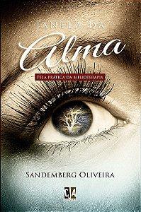 Janela da alma: pela prática da biblioterapia (Sandemberg Oliveira)