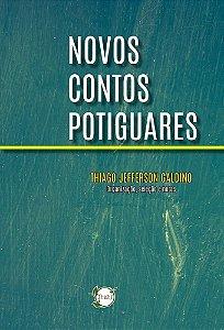 Novos contos potiguares (Thiago Jefferson Galdino, org)