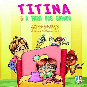 Titina e a fada dos sonhos (Junior Dalberto)