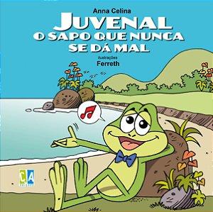 Juvenal, o sapo que nunca se dá mal (Anna Celina)