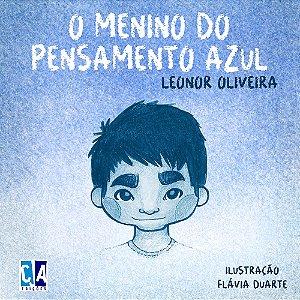 O menino do pensamento azul (Leonor Oliveira)