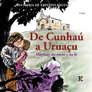 De Cunhaú a Uruaçu: Mártires do amor e da fé (Ana Maria de Azevedo Souza)
