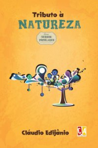 Tributo à natureza (Cláudio Edijânio)