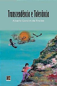Transcendência e Tolerância (Alberto Gondim de Freitas)
