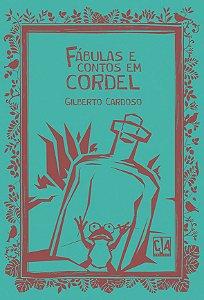 Fábulas e contos em cordel (Gilberto Cardoso)