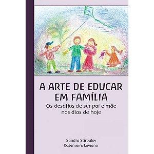 A Arte de Educar em Família