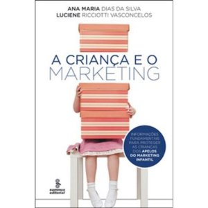 A criança e o marketing