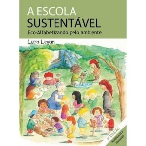 A Escola Sustentável