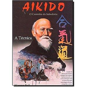 Aikido - O caminho da sabedoria