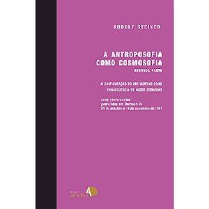 Antroposofia como Cosmosofia