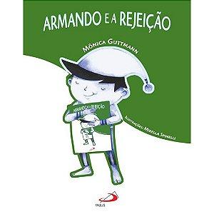 Armando e a Rejeição
