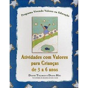 Atividades com Valores para Crianças de 3 a 6 Anos