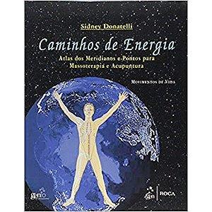 Caminhos de energia - atlas dos meridianos