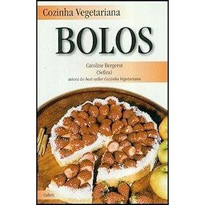 Cozinha Vegetariana - Bolos