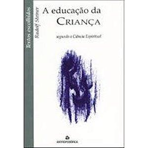 Educação da Criança - Segundo a Ciência Espiritual