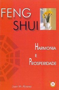 Feng Shui - Harmonia e Prosperidade