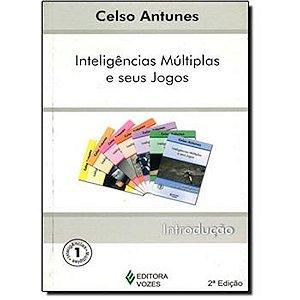 Inteligências Múltiplas e seus Jogos - Vol I - Introdução