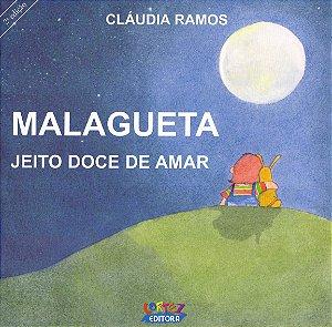 Malagueta, Jeito Doce de Amar