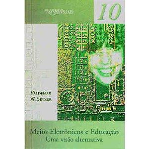 Meios Eletrônicos e Educação