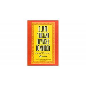 O livro tibetano do viver e do morrer