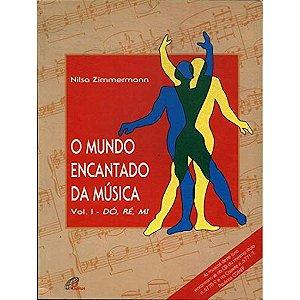 O Mundo Encantado da Música - Vol. I