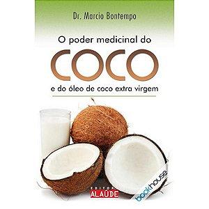 O Poder Medicinal do Coco