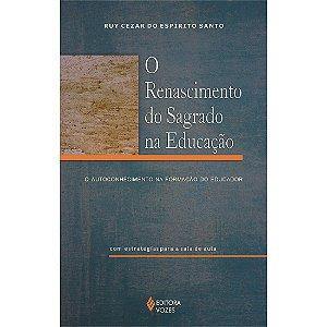 O Renascimento do Sagrado na Educação