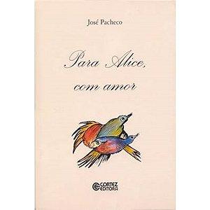 Para Alice, com amor
