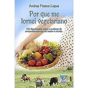 Por Que Me Tornei Vegetariano