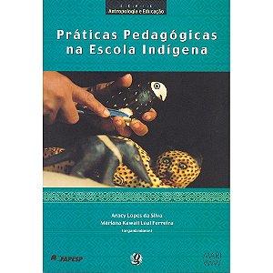Práticas Pedagógicas na Escola Indígena