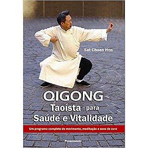 QIGONG - Taoísta para Saúde e Vitalidade