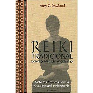Reiki Tradicional para o Mundo Moderno