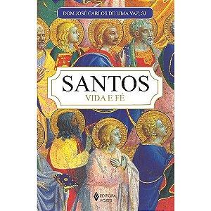 Santos - Vida e Fé