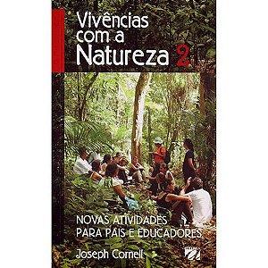 Vivências com a natureza - 2