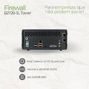 Firewall Tower - B2728-3L - Intel Celeron J4105 Quad Core | 3 Rede RJ45 | até 8GB memória | até SSD 240GB e HD 1TB