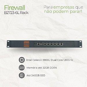 Firewall Appliance - B2723-6L Rack - Intel Celeron 3865U Dual Core - 6 Rede RJ45 GbE - até 32GB memória - até SSD 240GB