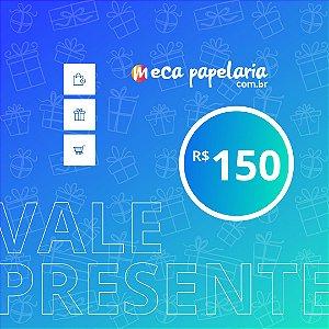 VALE PRESENTE 150
