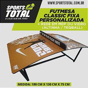Futmesa Cassic Fixa Personalizada + Rede em MDF ou Vidro (Altinha / Teqball)