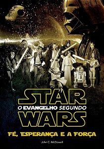 O Evangelho Segundo Star Wars.