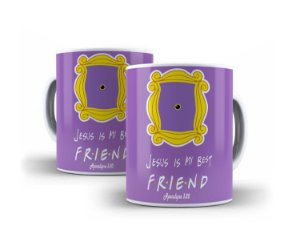 Caneca Jesus is My Best Friend