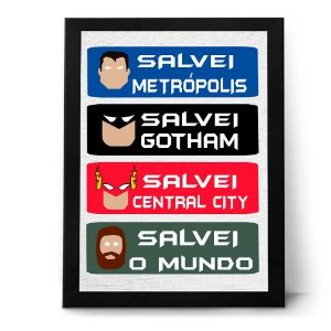 QUADRO OU PLACA DECORATIVA SALVOU O MUNDO