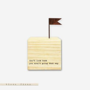 CUBO – DON'T LOOK BACK YOU AREN'T GOING THAT WAY