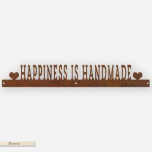 FRASE DE FERRO – HAPPINESS IS HANDMADE